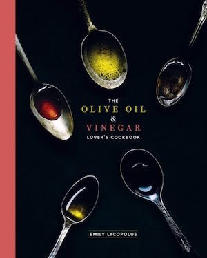 Olive Oil and Vinegar Cook Book